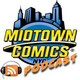 Midtown Comics Episode 125 The Penultimate Mega Show with David Pepose, Matt Rosenberg, and James Tynion IV