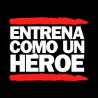 Podcasts de buenos días - Entrena como un héroe