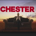 Chester in love