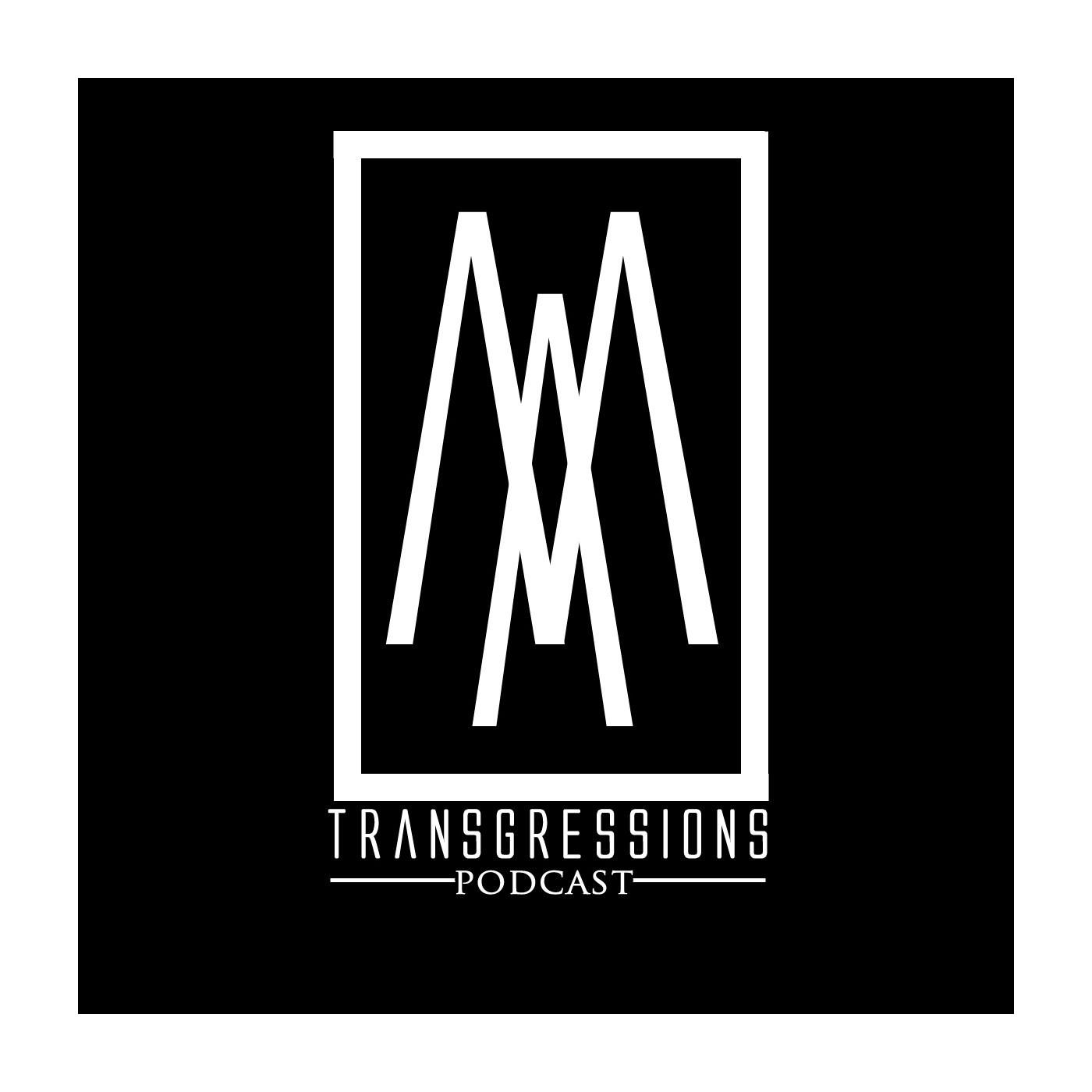 <![CDATA[Transgressions Podcast ]]>