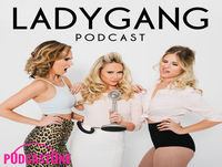 Rich Bitch Nicole Lapin on the LadyGang - Ep58
