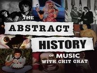 The Abstract History Of Music With Chit Chat - Episode 9