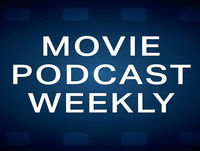 Movie Podcast Weekly Ep. 257: American Assassin (2017) and Mother! (2017)