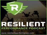 Resilient Performance Podcast with Derek Hansen