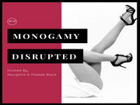 Our Big Fat Polyamorous Life: How Non-monogamy Works in Our Open Relationship [ep. 5]