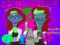100% chlamydia, 4/20 + Stoned Science Experiment Series