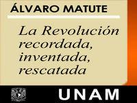 La Revolución recordada, inventada, rescatada