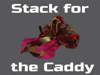 Stack for the Caddy - Episode 10