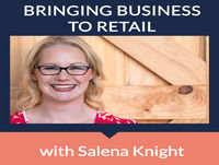 How To Increase Sales In The Retail Business - Salena Knight