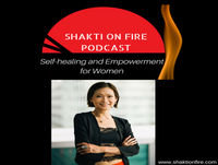 Ep 26 (SPARKS)- Shakti on Fire 4 Parts Series Free Coaching for Women