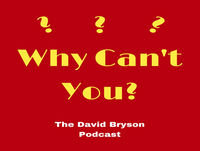 Why Can't You? Podcast with Chef, Author, Entrepreneur and TEDx speaker, Chris Hill.