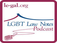 LGBT Law Notes Podcast: October 2017