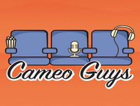 Cameo Guys - Episode 38 - What Have You Been Watching Extravaganza!