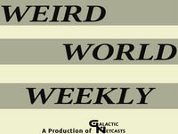 Tesla Death Ray and Real FBI X-Files – Weird World Weekly #89