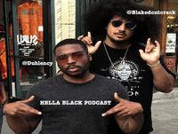 #HellaBlackPodcast Ep 13: Self Defense (feat @SankofaBrown)