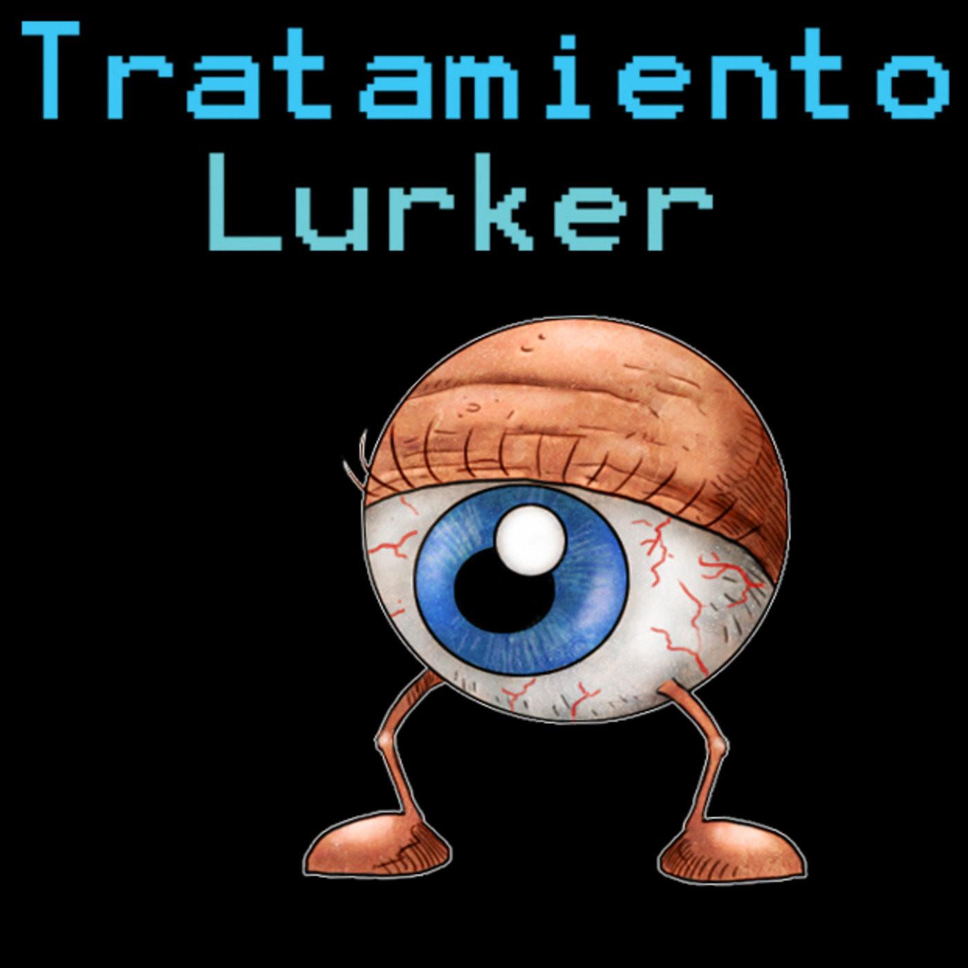 <![CDATA[Tratamiento Lurker]]>