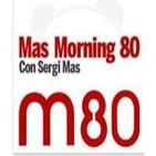 Mas Morning 80