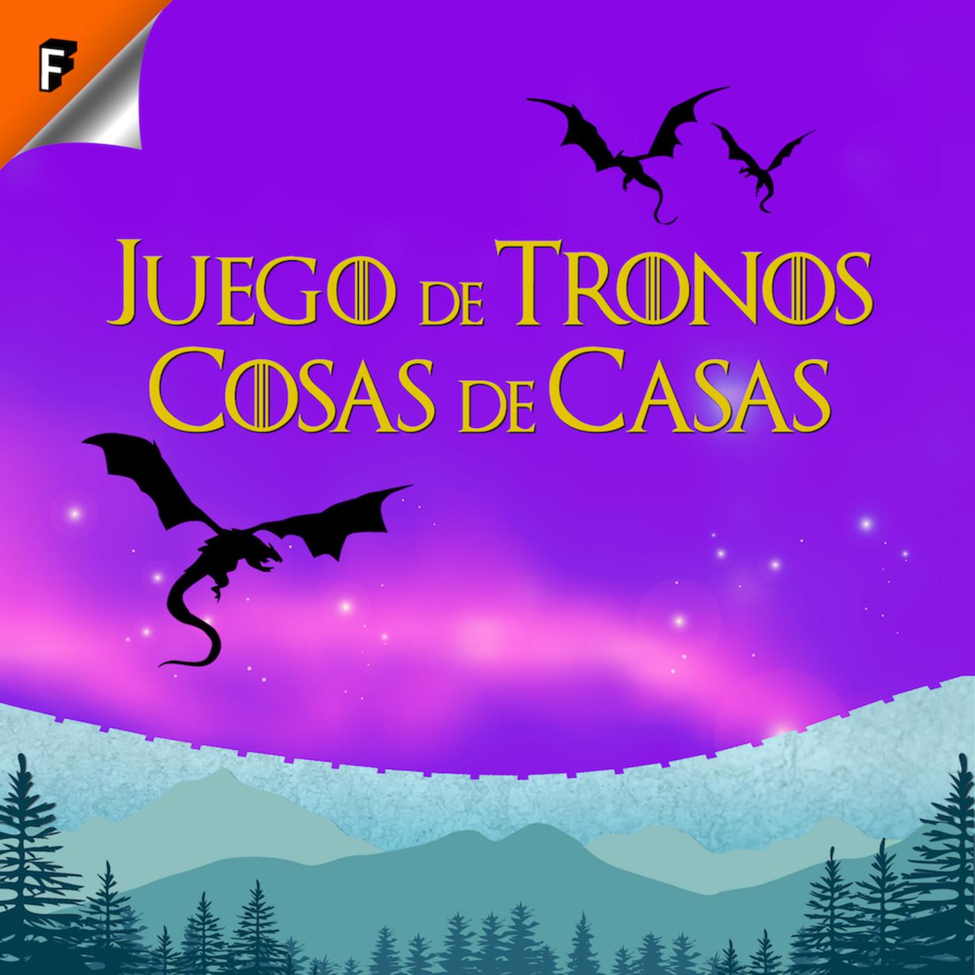 <![CDATA[Juego de Tronos: Cosas de Casas]]>