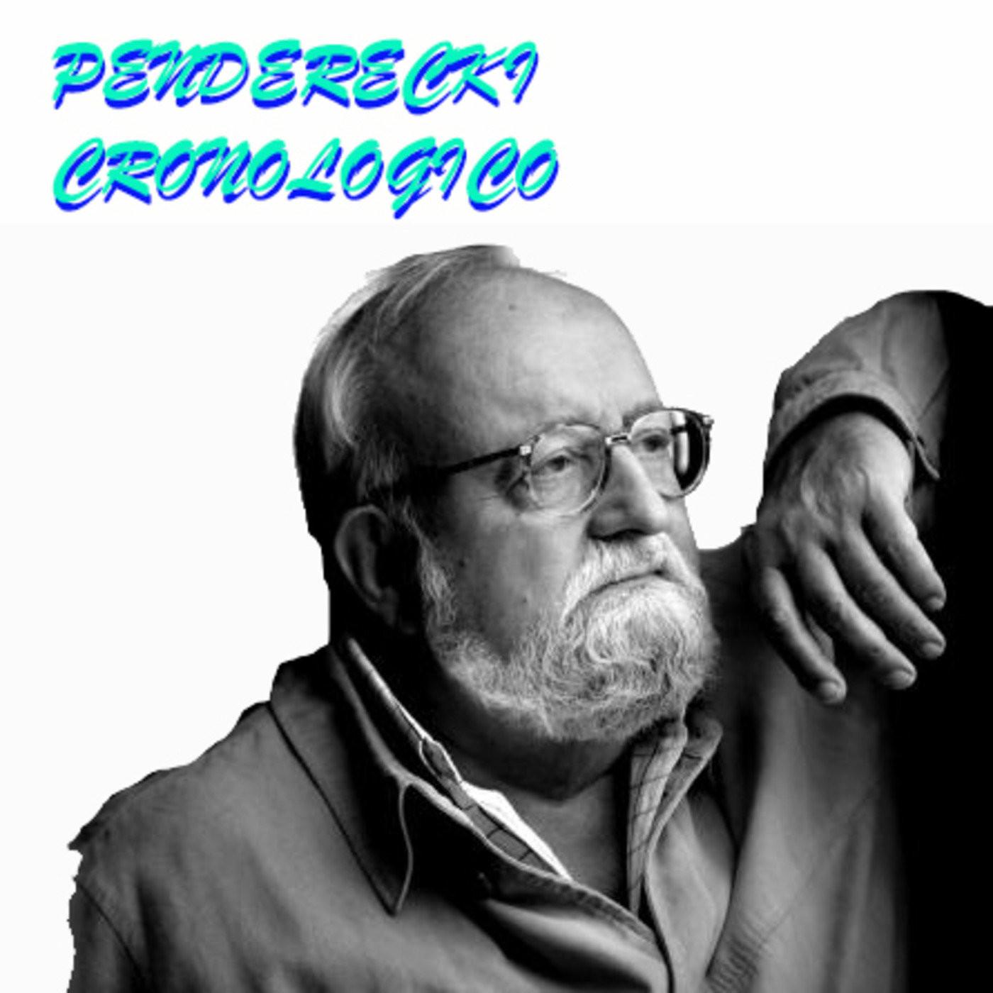 <![CDATA[Penderecki Cronologico]]>