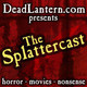 The Splattercast #493