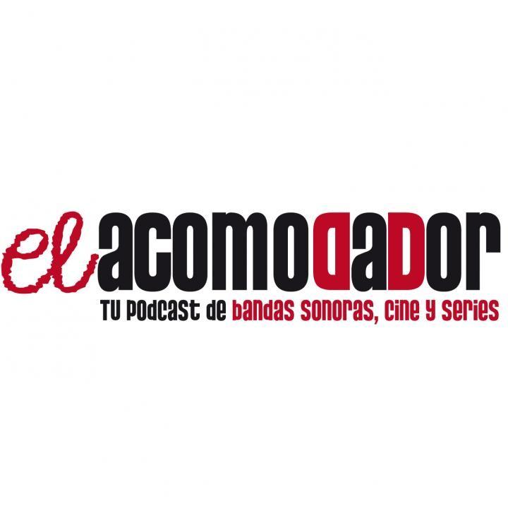 El Acomodador - Podcast de Bandas Sonoras & Cine