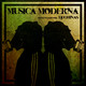 Música Moderna ep.05