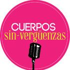 Podcast Cuerpos Sin-verguenzas