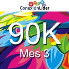 Conexión 90K - Mes 3