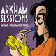"The Arkham Sessions, Episode 104 ""Love is a Croc"""