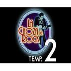 La Choza del Rock Temporada 2