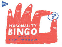 Lorno Costello plays Personality Bingo with Tom Moran