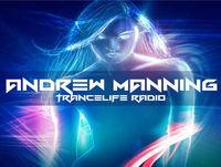 Andrew Manning - TranceLife Radio 034