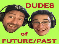 "Dudes of Future/Past 41 - The Future/Past of ""Liv and Maddie"""
