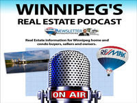 Winnipeg's Real Estate Podcast Promo