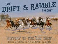 Drift and Ramble EP 25 Geronimo