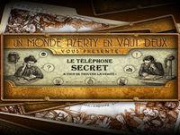 Le Téléphone Secret : Épisode #7