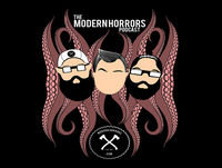 The Modern Horrors Podcast EP 116: Little Drinking Buddies