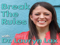 Break The Rules #33 - Dr. Emily Gutierrez | Treating Autism & ADHD Naturally (Understanding the Brain Gut Connect...