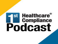 First Healthcare Compliance Podcast- Karen Blanchette