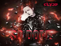 Dj clyde - so dope (full mix)
