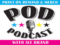 Sales Update, Using Obscene Language on Merch, The POD List | Episode 7 - The Print on Demand Podcast
