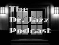The Dr. Jazz Podcast: John Zorn, Part 2 - The Art of Exotica (2017)