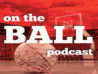 Ep 50 - On The Ball Podcast - 2017-18 Top 50 NBA Rankings (11-30)