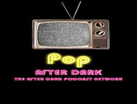 005 PoP After Dark Wonder Woman, The DC Cinematic Universe & 1980's Cartoons