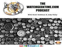 WatchGeekTime - Episode 66 - Ulysse Nardin / Verge Escapement