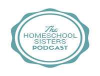 Episode 25: Questions and Quandaries: Homeschool Husbands and Tea Habits