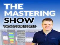 The Mastering Show #32 - Bob Ludwig