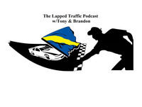 The Lapped Traffic Podcast- Episode 35 W/ Special Guest host The Orange Cone