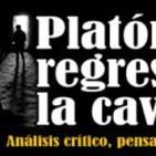 Platón regresa a la caverna 10-05-2016 LA MUERTE DEL PENSAMIENTO Y LA CORRECCIÓN POLÍTICA