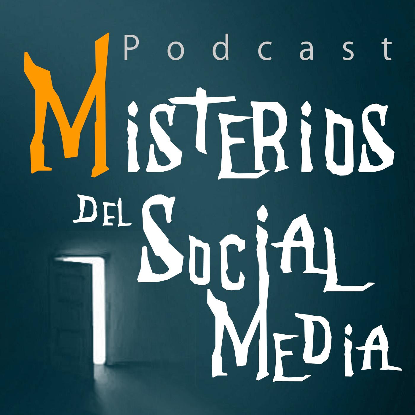<![CDATA[Misterios del Social Media Podcast]]>